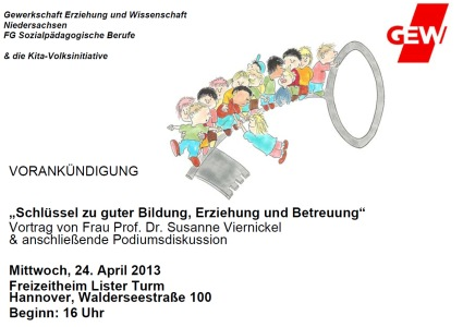 Kurzankündigung GEW Vortrag & Podium 24.04.13